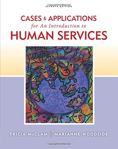 9780840034472: Cases and Applications for Woodside/McClam's An Introduction to Human Services, 7th