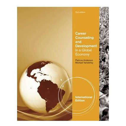 9780840034601: Career Counseling and Development in a Global Economy 2nd Edition by Andersen, Michael Vandehey and Patricia Andersen (International Edition, paperback)