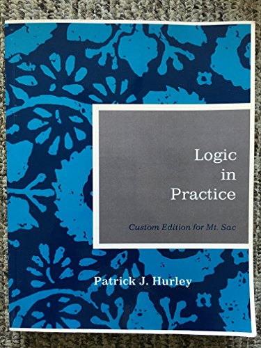 9780840043344: Logic in Practice (Custom Edition for Mt. Sac)