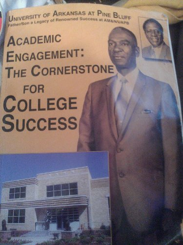 9780840043542: Academic Engagement: The Cornerstone For College Success (Uninveristy of Arkansas At Ine Bluff)