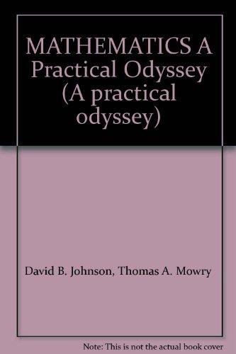 9780840049131: MATHEMATICS A Practical Odyssey (A practical odyssey)