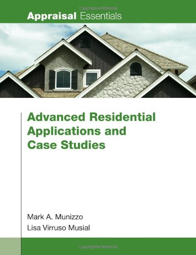 9780840049247: Advanced Residential Applications and Case Studies (Appraisal Essentials)