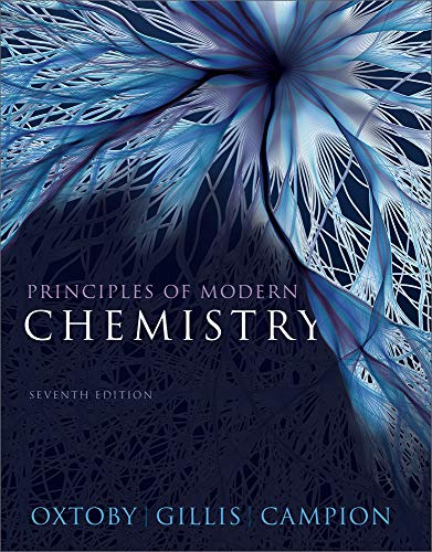 Principles of Modern Chemistry (Hardback): David W Oxtoby, H Pat Gillis, Alan Campion