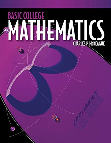 Basic College Mathematics: A Text/Workbook, 3rd Edition (Available 2011 Titles Enhanced Web ...