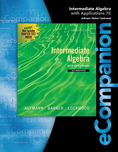 eCompanion for Aufmann/Lockwood's Intermediate Algebra (0840054289) by Richard N. Aufmann; Joanne Lockwood