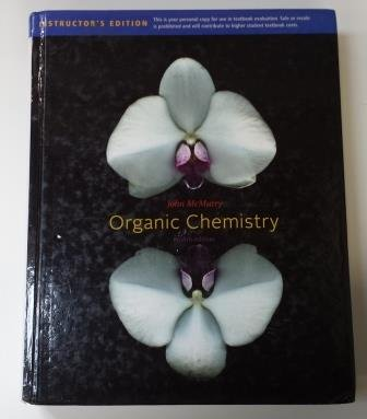 Organic Chemistry Instructor's Edition 8th Edition for student ISBN# 9780840054449: McMurry, ...