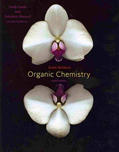9780840054555: Study Guide with Student Solutions Manual for McMurry's Organic Chemistry