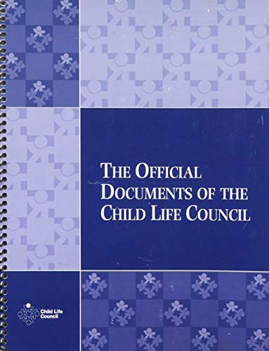 9780840057020: Official Documents of the Child Life Council