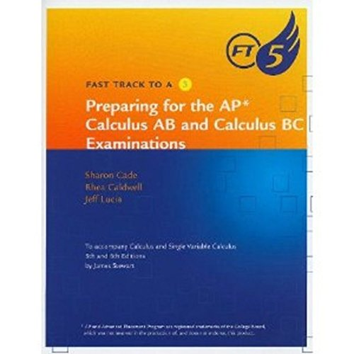 9780840058300: Fast Track to a 5 AP* Test-Prep Workbook for Stewart's Calculus (AP* Edition)