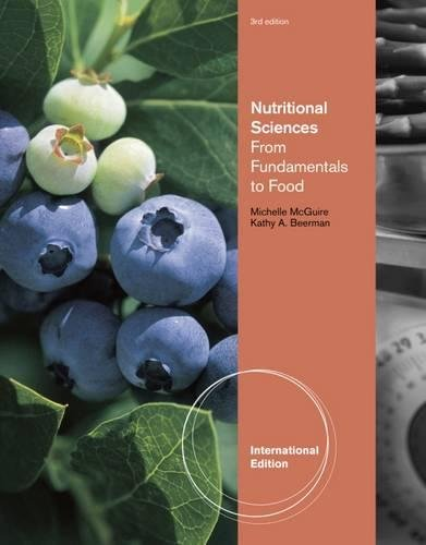 9780840058393: Nutritional Sciences: From Fundamentals to Food, International Edition (with Table of Food Composition Booklet)