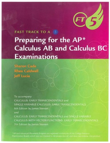9780840058614: Fast Track to a 5 AP* Test-Prep Workbook for Stewart's Calculus: Early Transcendentals (AP* Edition)