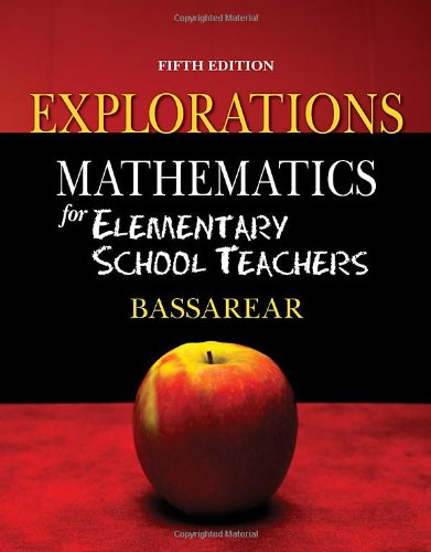 9780840062451: Explorations for Bassarear's Mathematics for Elementary School Teachers, 5th