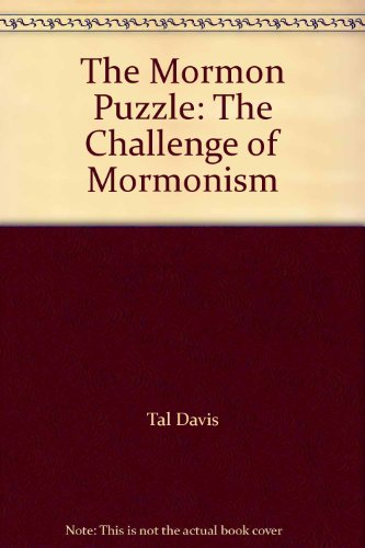 9780840064486: The Mormon Puzzle: The Challenge of Mormonism