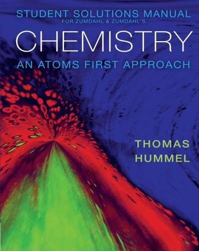 9780840065834: Student Solutions Manual for Zumdahl/Zumdahl's Chemistry: An Atoms First Approach