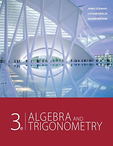 Algebra and Trigonometry (Hardback): James Stewart, Lothar Redlin, Saleem Watson