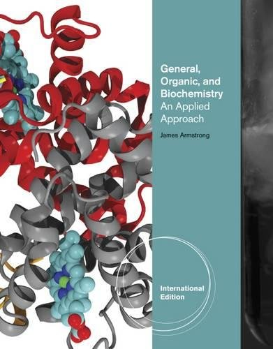 9780840068286: General, Organic, and Biochemistry: An Applied Approach (International Edition)