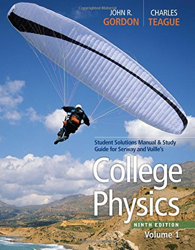 9780840068491: College Physics, Student Solutions Manual & Study Guide, Volume 1