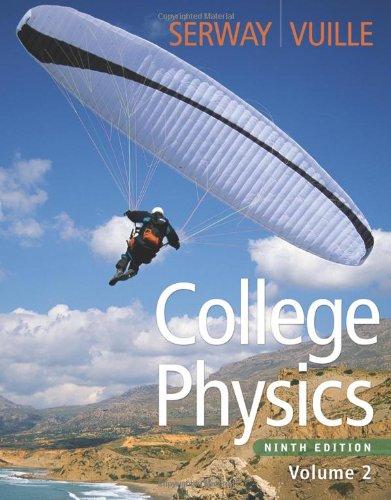 9780840068507: College Physics, Volume 2