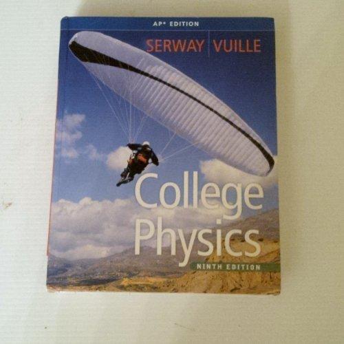 9780840068750: College Physics (AP Edition)