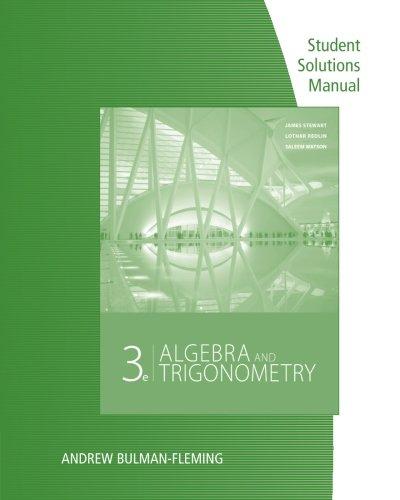 Student Solutions Manual for Stewart/Redlin/Watson's Algebra and: James Stewart, Lothar