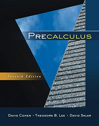 Precalculus (0840069421) by David Cohen; Theodore B. Lee; David Sklar