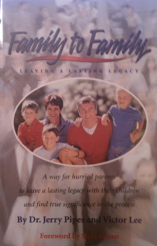9780840085108: Family to Family: Leaving a Lasting Legacy