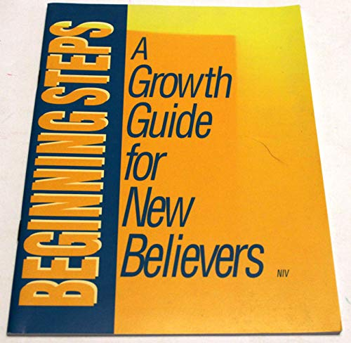 9780840087720: Beginning Steps: A Growth Guide For New Believers (NIV)