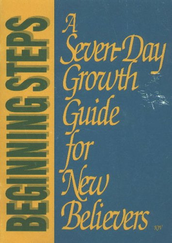 9780840087737: A Seven-day Growth Guide for New Belivers (King James Version)