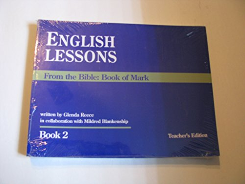 9780840088680: English Lessons From the Bible: Book of Mark (Book II)
