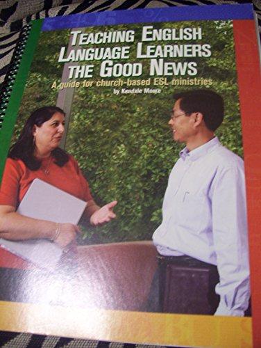 9780840088734: Teaching English Language Learners the Good News