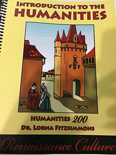9780840102379: Introduction to the Humanities (Humanities 200: Renaissance Culture)