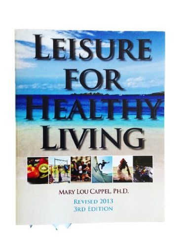 9780840113986: Leisure for Healthy Living 3rd Edition (Revised 2013)