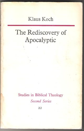 9780840130723: The rediscovery of Apocalyptic;: A polemical work on a neglected area of Bibl...