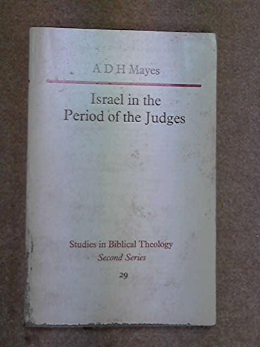 9780840130792: Israel in the Period of the Judges (Studies in Biblical Theology, 2nd Series 29)