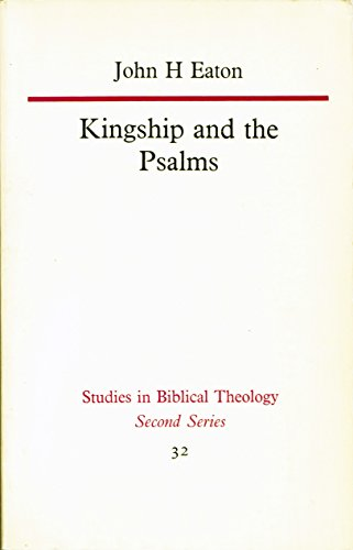 9780840130822: Kingship and the Psalms (Studies in Biblical Theology, Second Series, 32)
