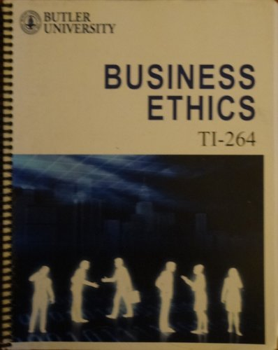 9780840200471: Business Ethics TI-264 (Butler University)