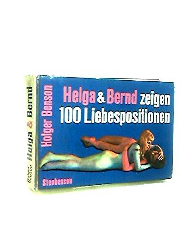 100 Love Positions: Benson, Holger; Bergh, Thomas (photog.)