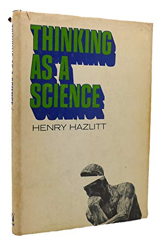 9780840211149: Thinking as a science