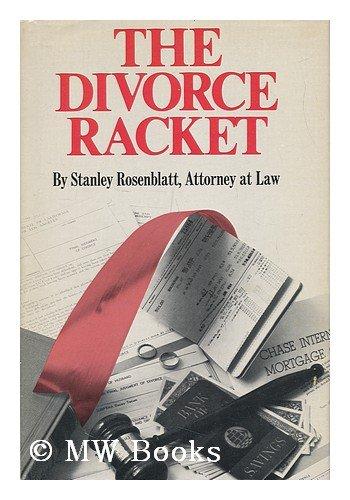 9780840211248: The divorce racket
