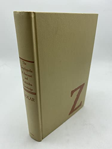 9780840211279: The encyclopedia of ancient and forbidden