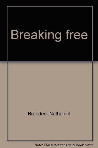 Breaking Free: Branden, Nathaniel
