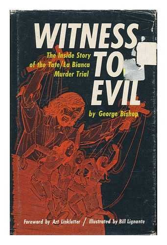 9780840211552: Witness to Evil: The Inside Story of the Tate, La Bianca Murder Trial
