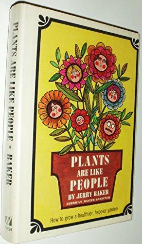 9780840211781: Plants Are Like People