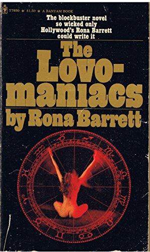 The lovo-maniacs;: A novel: Rona Barrett