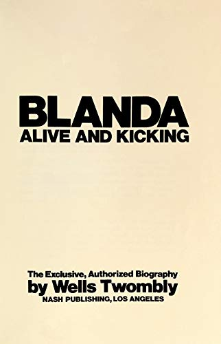 9780840212603: Blanda, alive and kicking;: The exclusive, authorized biography