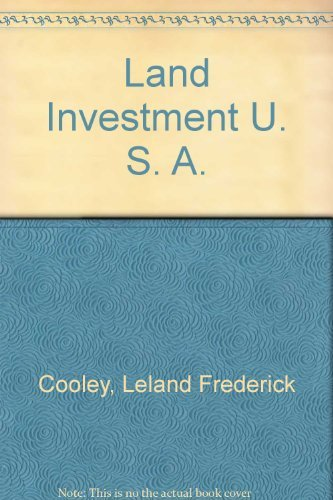 Land Investment U. S. A.: Cooley and Cooley