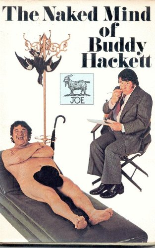 [signed] The Naked Mind of Buddy Hackett