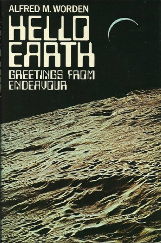 Hello Earth; Greetings from Endeavour