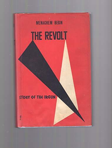 The Revolt: Story of the Irgun: Menachem Begin