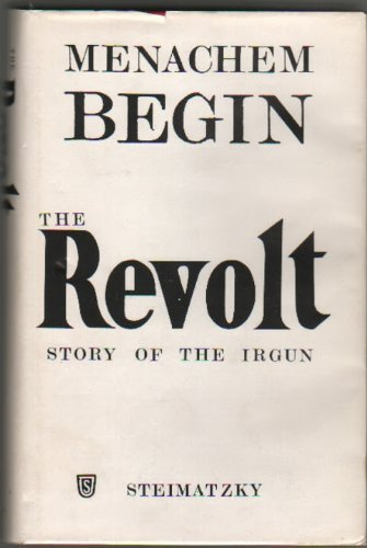 9780840213709: The Revolt: Story of the Irgun